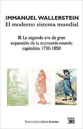 El moderno sistema mundial: La segunda era de gran expansión