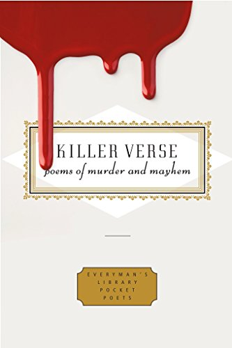 Image of Killer Verse: Poems of Murder and Mayhem (Everyman's Library Pocket Poets Series)