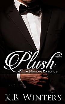 Plush Prequel Billionaire KB Winters ebook product image
