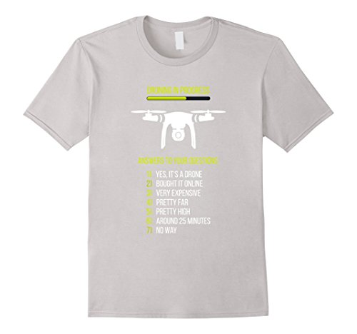 "Drone pilot ""Before you ask"" funny T-shirt"