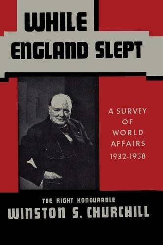 While England Slept by Winston Churchill
