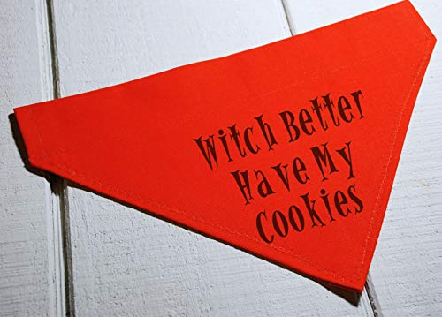 Witch Better Have My Cookies Halloween Dog Bandana Over the Collar Orange and Black]()