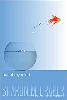 Out of My Mind by [Draper, Sharon M.]