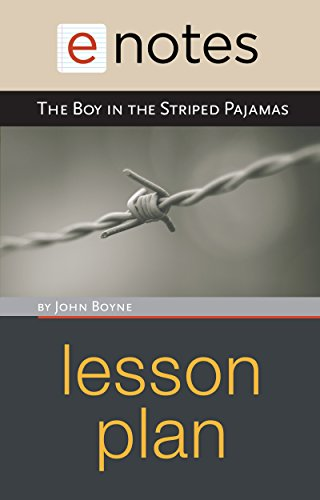 The Boy in the Striped Pajamas Lesson Plan (The Boy And The Striped Pajamas Summary)