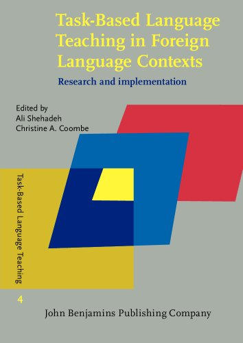 Task-Based Language Teaching in Foreign Language Contexts: Research and implementation