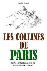 Les Collines de Paris - Tout pour briller en société