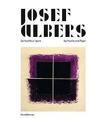 Josef Albers: Spirituality & Rigour