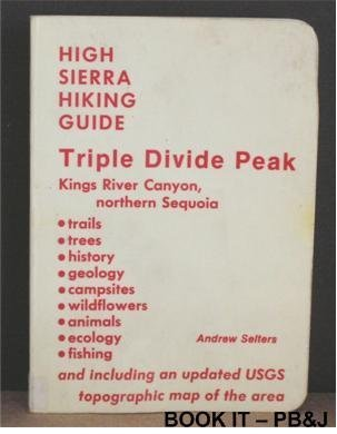 Triple Divide Peak (High Sierra Hiking Guide)
