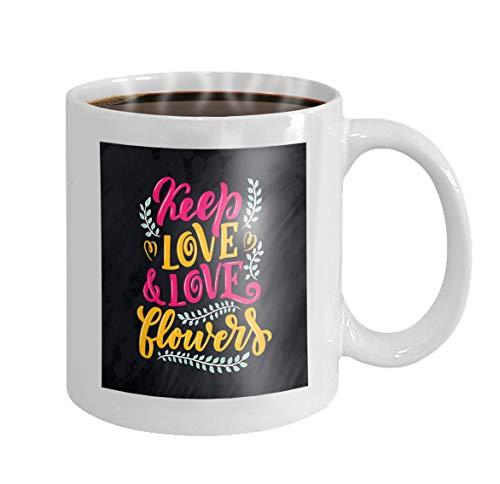 - Coffee Mug 11 Oz Ceramic White lettering quote flowers made postcard invitation design handdrawn composition shop