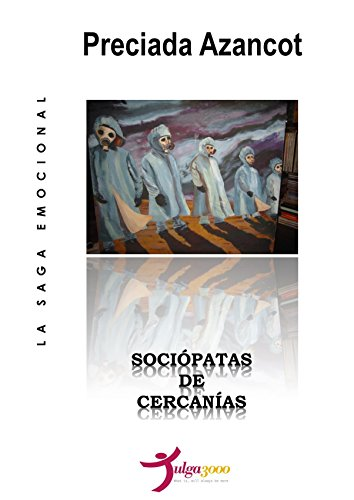 Sociópatas de cercanías (La Saga Emocional MAT nº 7)