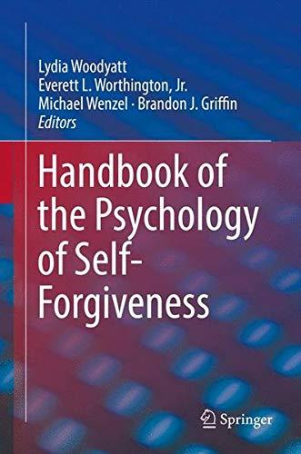 Handbook of the Psychology of Self-Forgiveness