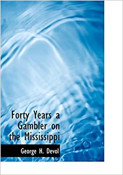>>READ>> Forty Years A Gambler On The Mississippi (Large Print Edition). watched battery Ingrid recursos recien House 412bVurppXL._SY344_BO1,204,203,200_