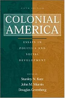 colonial america essays in politics and social development colonial america essays in politics and social development