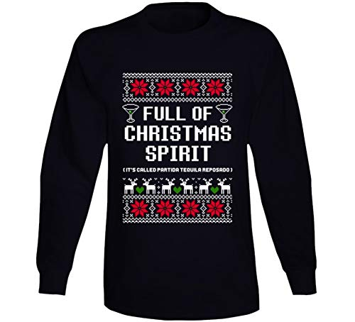 (Full of Christmas Spirit Partida Tequila Reposado Ugly Sweater Funny Long Sleeve T Shirt M)
