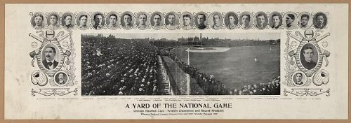 Photo A yard of the national game, Chicago baseball club, World's Champions and record breakers, winners National