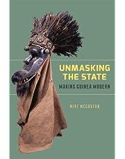 Unmasking the State: Making Guinea Modern