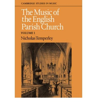 [(The Music of the English Parish Church: v. 1)] [Author: Nicholas Temperley] published on (March, 2006) pdf