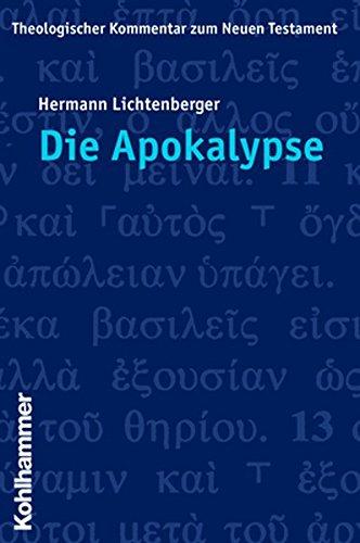 Die Apokalypse (Theologischer Kommentar zum Neuen Testament) (German Edition)