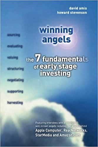 Winning Angels: The 7 fundamentals of early stage investing ...