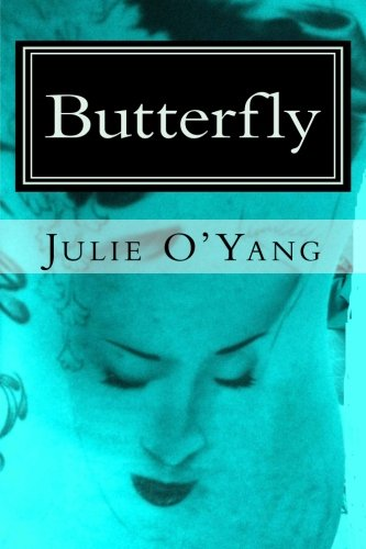 Book: Butterfly, a Novel by Julie O'Yang