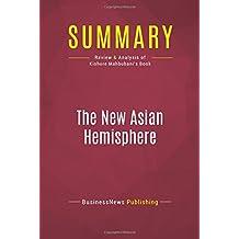 Summary: The New Asian Hemisphere: Review and Analysis of Kishore Mahbubani's Book