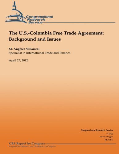 The Us Colombia Free Trade Agreement Background And Issues M