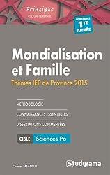 Mondialisation et famille : Thèmes IEP 2015 1e année