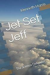 Jet Set Jeff: The Science Defender