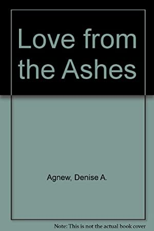 book cover of Love from the Ashes