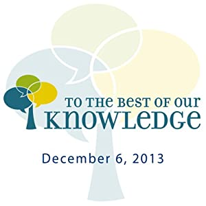 To the Best of Our Knowledge: Copies Radio/TV Program