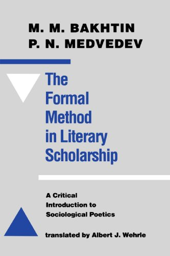 The Formal Method in Literary Scholarship: A Critical Introduction to Sociological Poetics