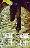 Road to Revenge by Mell Eight front cover