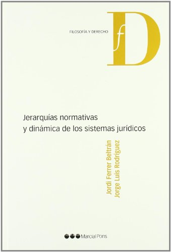 Jerarqu�as normativas y din�mica de los sistemas jur�dicos