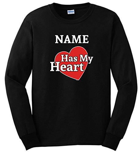 Personalized T-Shirt Custom Valentines Day Gift Add Name Has My Heart Long Sleeve T-Shirt Medium Black (Name Valentine Sweatshirt)