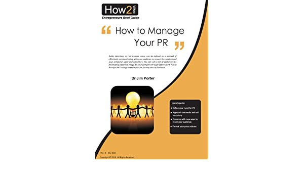 How to Manage Your PR (Entrepreneurs Brief Guide Book 2)