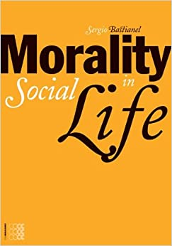 Book Morality in Social Life (Episteme)