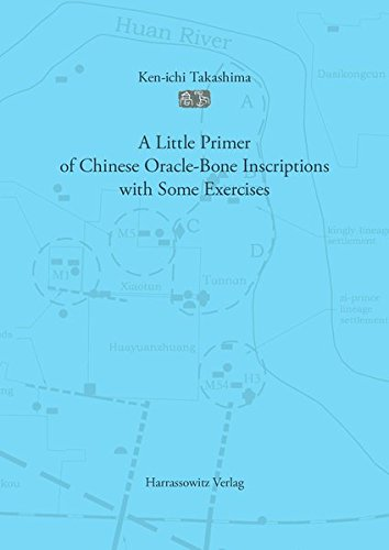 A Little Primer of Chinese Oracle-Bone Inscriptions with Some Exercises by Harrassowitz Verlag