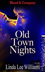 Old Town Nights (Blood & Company - Family, friends, & fangs Book 1)