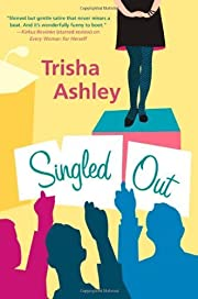 Singled Out by Trisha Ashley (2004)…