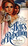 Heirs of Rebellion, Maggie Lyons, 0441324401