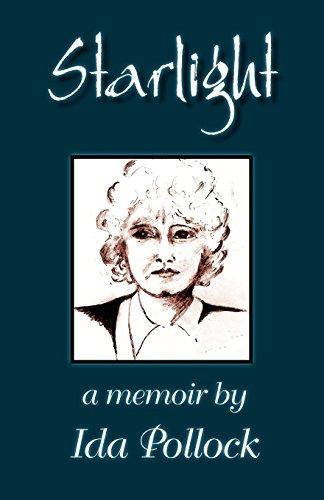 Starlight - A Memoir by Ida Pollock
