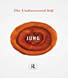 The Undiscovered Self (Routledge Great Minds)