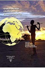 Global Health Challenges for Human Security (Studies in Global Equity, 1) Paperback