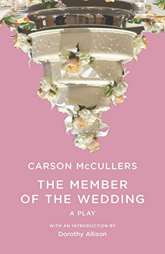 The Member of the Wedding: The Play (New Edition) (New Directions Paperbook)
