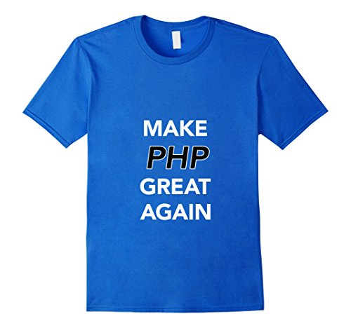 Price comparison product image Men's Funny Make PHP Great Again T-Shirt PHP Programmer Tees Large Royal Blue