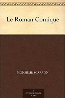 Le roman comique par Scarron