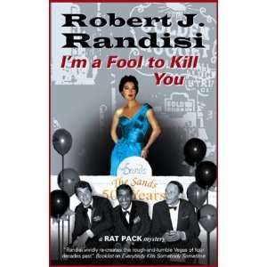 Download Robert Randisi'sI'm a Fool to Kill You (A Rat Pack Mystery) [Hardcover](2011) ebook