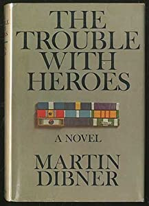 Hardcover The Trouble With Heroes Book