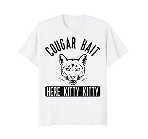 Cougar Bait T Shirt - Funny Mens Cougar Shirt -