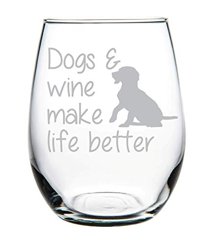 (Dogs & Wine Make Life Better stemless Wine Glass-Perfect Dog Lover Gift)
